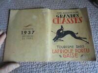 Ethnologie GRANDES CHASSES Tourisme Afrique Portugaise ill Jas Expo Paris 1937