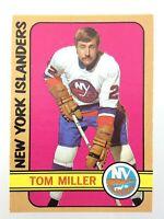 1972-73 Tom Miller New York Islanders 32 OPC O-Pee-Chee Hockey Card N949