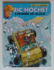 RIC HOCHET - T69 : L'HOMME DE GLACE - TIBET / DUCHÂTEAU - EO