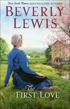 The First Love  (ExLib) by Beverly Lewis