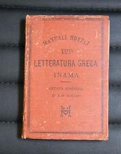 Manuali Hoepli - Letteratura Greca di Vigilio Inama ed. Hoepli 1892