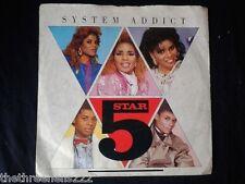 "VINYL 7"" SINGLE - SYSTEM ADDICT - 5 STAR - PB40515"
