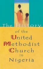 The History of the United Methodist Church in Nigeria