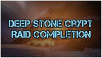 (PS4) Deep Stone Crypt Raid Completion | Guaranteed Fast!