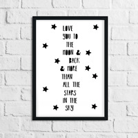 Love You to The Moon and Back Print Monochrome Wall Art for Childrens Bedroom