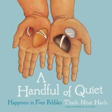 A Handful of Quiet : Happiness in Four Pebbles by Thich Nhat Hanh (2012, Spiral)