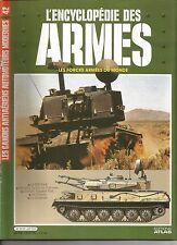 ENCYCLOPEDIE DES ARMES N°42 ZSU-23-4 / MURAILLE DE FEU VIET-NAM / M247 / DRAGON