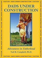 Dads Under Construction (Paperback or Softback)