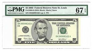2003 $5 ST LOUIS FRN, PMG SUPERB GEM UNCIRCULATED 67 EPQ BANKNOTE