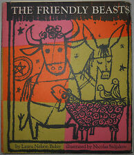 The Friendly Beasts by Laura Nelson Baker, Illus. by Nicolas Sidjakov (FIRST ED)