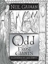 Odd and the Frost Giants by Neil Gaiman (Illustrator: Chris Riddell)
