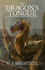 The Dragon's Tongue (A Long-Forgotten Song) (Volume 2), Brightley, C. J., Very G