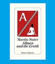 MARTIN SUTER. Allmen und die Erotik. Vorbestellen: Ab 26.9.2018. NEU! Gebunden