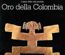 Stella Herrera Falcone I TESORI DELLE CITTÀ PERDUTE. ORO DELLA COLOMBIA museo st
