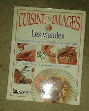 WILLAN Anne. Cuisine en Images. Les viandes. Reader's Digest. 1993.
