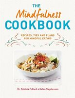 The Mindfulness Cookbook,Dr Patrizia Collard, Helen Stephenson- 9780600632610
