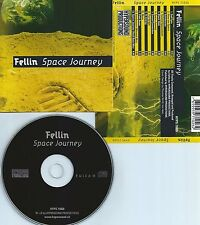 FELLIN-SPACE JOURNEY(STYLE:PROXYON,LASERDANCE)-SWITZERLAND-CD-NEW-