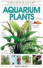 Aquamaster: Today's Essential Guide to Growing Aquarium Plants by Peter...