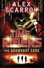 TimeRiders: The Doomsday Code (Book 3), By Alex Scarrow,in Used but Acceptable c