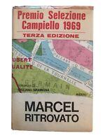 Marcel ritrovato - Giuliano Gramigna - Rizzoli - 1969