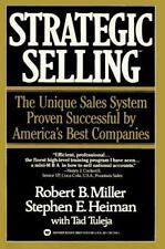 Strategic Selling: The Unique Sales System Proven Successful by America's Best