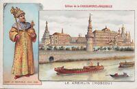 chromo aiguebelle- le kremlin (moscou) ivan le terrible 1530-1584
