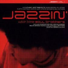 Jazzin with the Soul Brothers Charles Earland Idris Muhammad Melvin Sparks Pucho