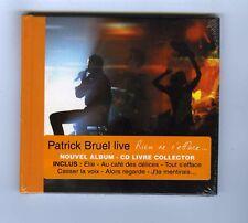 CD LIVRE COLLECTOR (NEUF) PATRICK BRUEL LIVE RIEN NE S'EFFACE(1 DUO J.HALLYDAY)