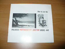 FOTO MANUALE POLAROID PHOTOELECTRIC SHUTTER MODEL 440