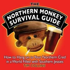 The Northern Monkey Survival Guide: How to Hang On to Your Northern Cred in a
