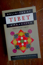 Religions of Tibet in Practice edited by Donald S. Lopez, Jr.