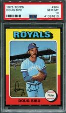 1975 Topps #364 Doug Bird PSA 10 Royals