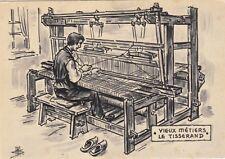 Carte postale CAMPAGNE vieux métiers le tisserand métier à tisser