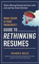 What Color Is Your Parachute? Guide to Rethinking Resumes: Write a Winning Resum