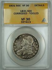 1831 Capped Bust Silver Half Dollar 50c Coin ANACS VF-30 Details Corroded Tooled