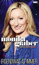 MONIKA GRUBER: IRGENDWAS IS' IMMER (Live im Circus Krone) NEU+OVP