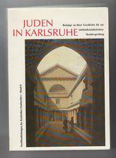 Juden in Karlsruhe Beiträge zu ihrer Geschichte bis zur NS Machtergreifung 1988