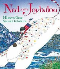 NED AND THE JOYBALOO (Brand New Paperback) Hiawyn Oram
