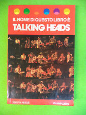 BOOK LIBRO il nome TALKING HEADS Krista Reese 1983 GAMMALIBRI MUSICA no cd mc lp