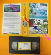 VHS film AVVENTURA IN POLINESIA 1990 NATIONAL GEOGRAPHIC*VIDEO NGH1901(F3)no dvd