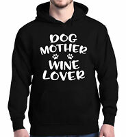 Dog Mother Wine Lover Hoodies Mom Mother`s Day Wife Gift Sweatshirts