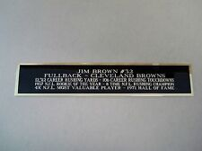 Jim Brown Browns Autograph Nameplate Signed Football Helmet Case 1.5 X 8