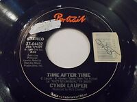 Cyndi Lauper Time After Time / I'll Kiss You 45 1983 Portrait Vinyl Record