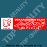 KANJO OSAKA NO GOOD RACING DECAL STICKER RACING GARAGE DRIFT JDM DECAL STICKERS