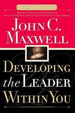Developing the Leader Within You by John C. Maxwell (2000, Hardcover)