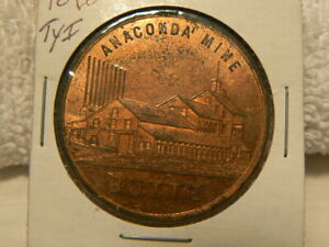 "1896 ""Dollar"" Anaconda Mine, Butte Montana, HK-734 Type I, Copper w/ Miners Tool"