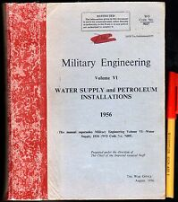 1956 War Office 595pg MILITARY ENGINEERING Restricted WATER & PETROL [& FARM?]