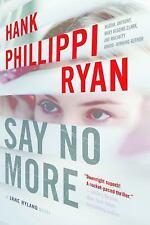 Say No More: A Jane Ryland Novel by Ryan, Hank Phillippi