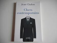 LIVRE - CHERS CONTEMPORAINS - JEAN CHALON