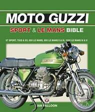 Moto Guzzi Sport Le Mans Bible Ian Falloon author signed soft cover reprint 2017